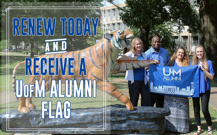 Renew Today and Receive a U of M Alumni Flag